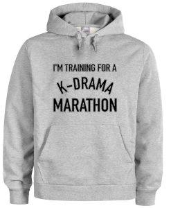 K drama marathon hoodie