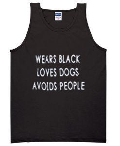 wears black loves dogs avoids people tanktop