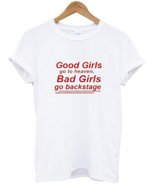 good girls go to heaven t-shirt