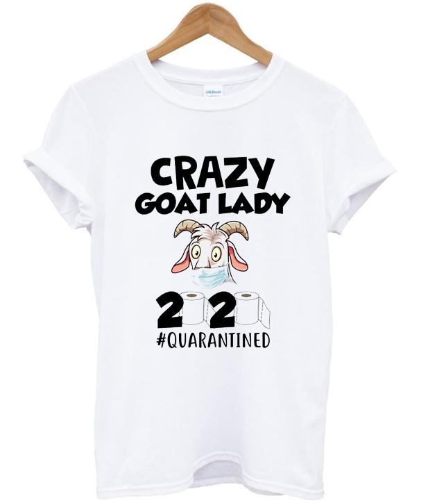 crazy goat lady 2020 t-shirt